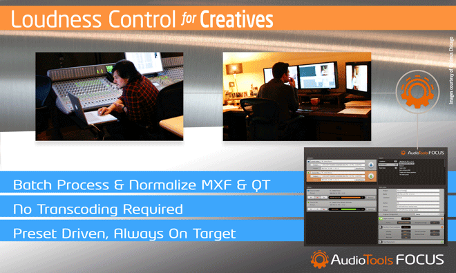 FOCUS…on a better way to manage loudness.